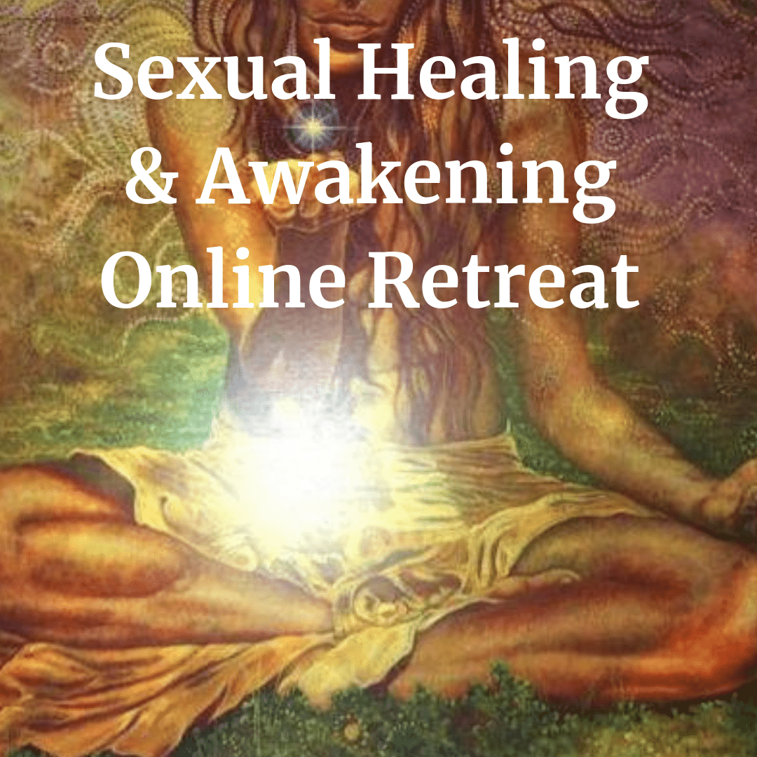Sexual Healing & Awakening Online Retreat