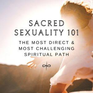 Sacred Sexuality 101 1G