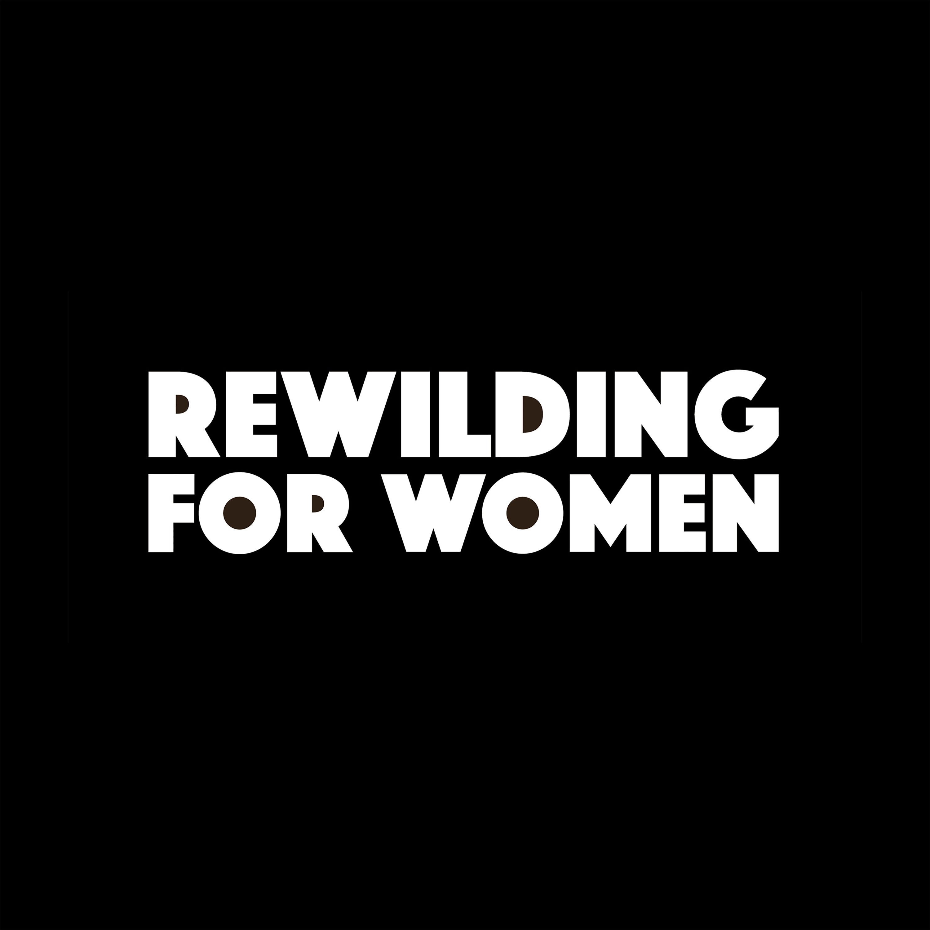 ReWilding for Women